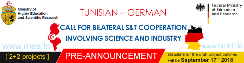 PRE-ANNOUNCEMENT TUNISIAN – GERMAN CALL FOR BILATERAL S&T COOPERATION INVOLVING SCIENCE AND INDUSTRY (2+2 projects)