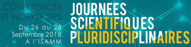 Premières journées scientifiques pluridisciplinaires - ISA2M 2018